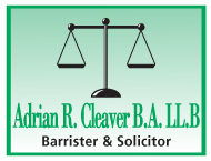 Adrian R. Cleaver B.A. LL.B | Barrister & Solicitor